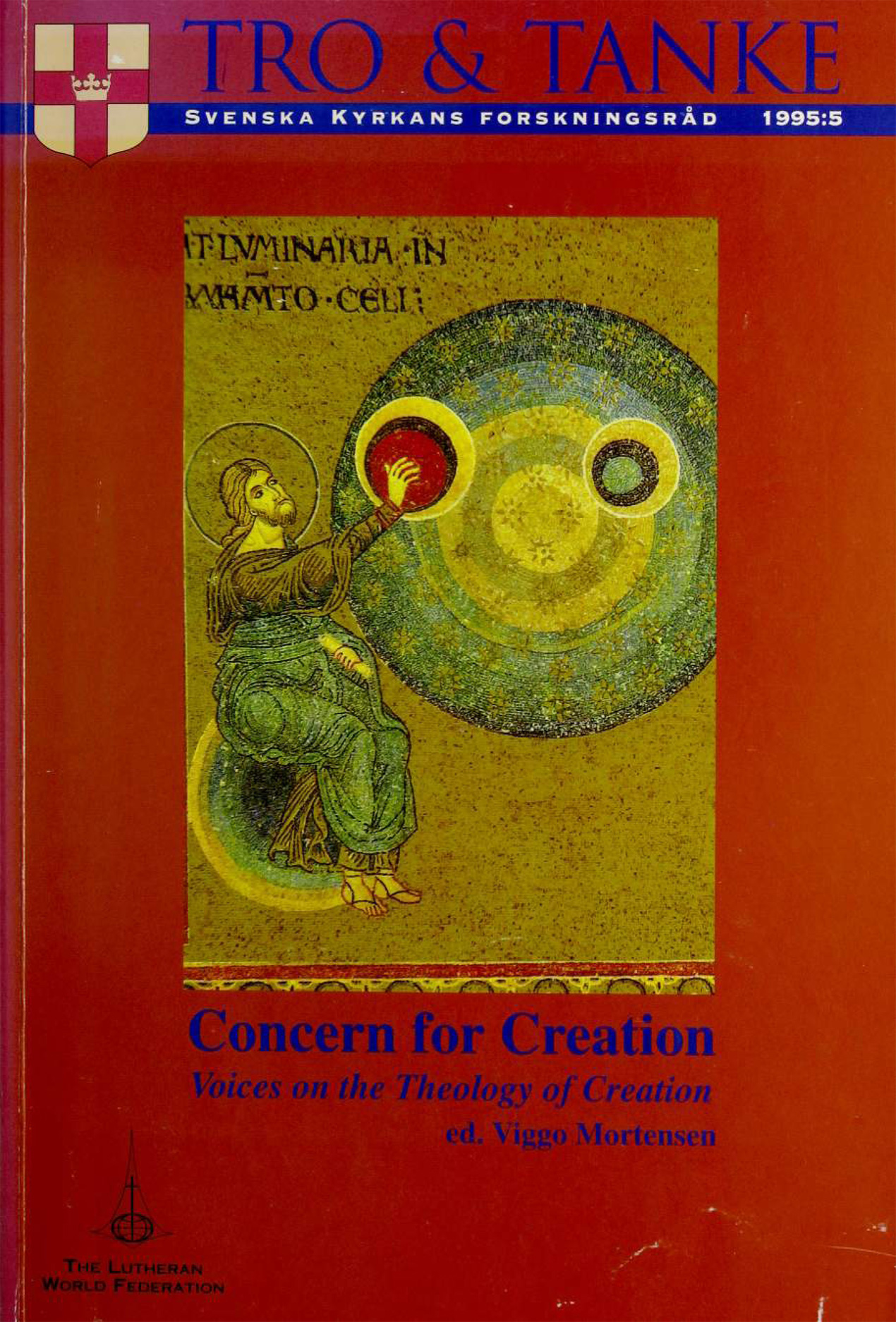 Concern for Creation. Voices on the Theology of Creation