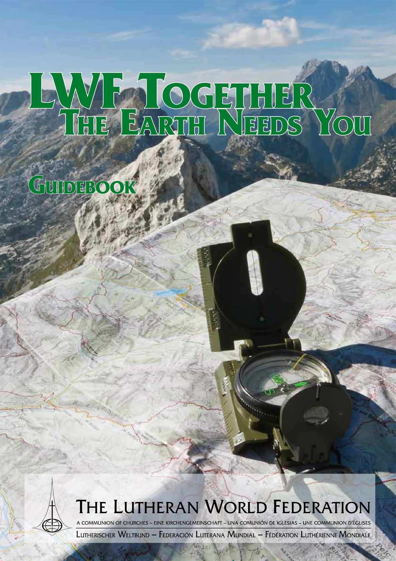 LWF Together the Earth needs you. Guidebook by DMD