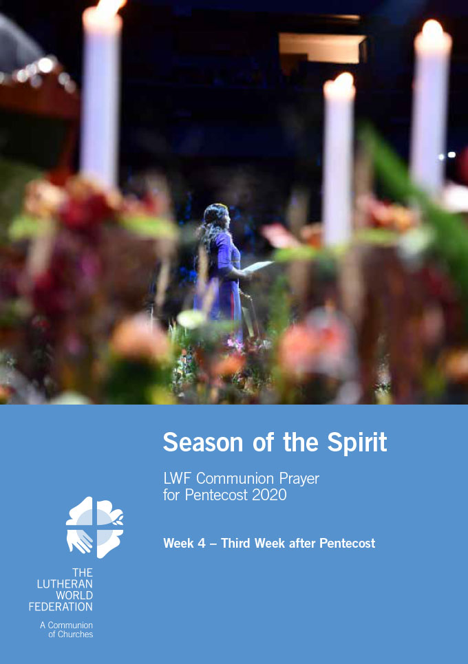 Season of the Spirit - LWF Communion Prayer for the Pentecost 2020: Week 4
