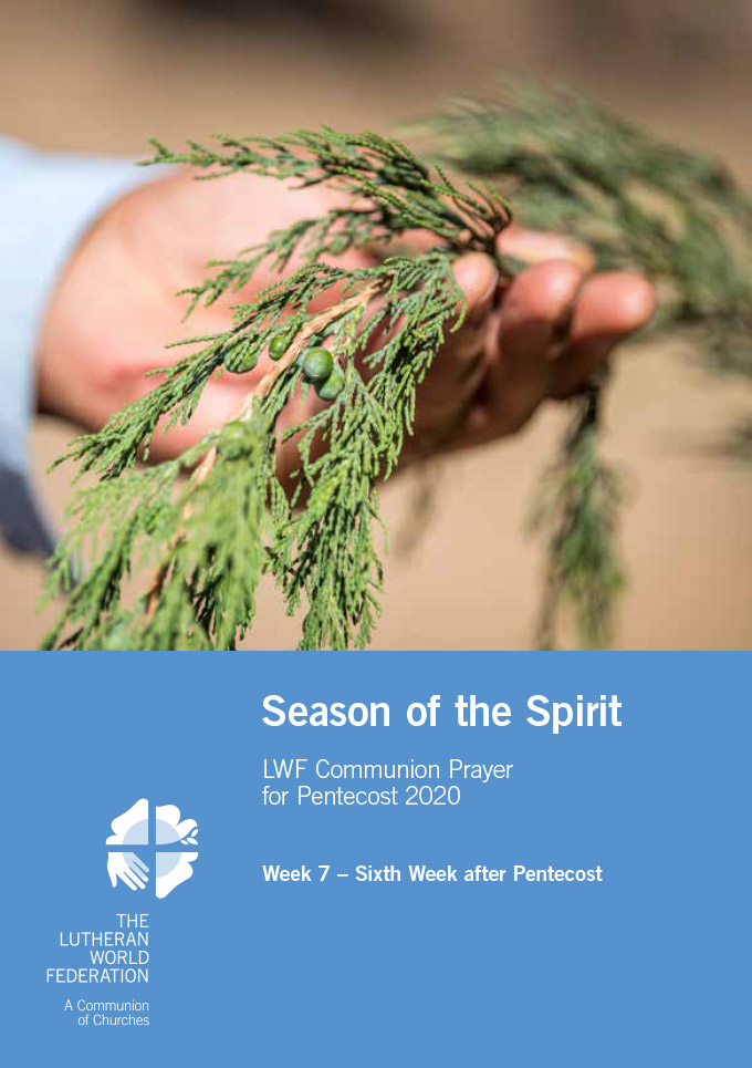 Season of the Spirit - LWF Communion Prayer for the Pentecost 2020: Week 7