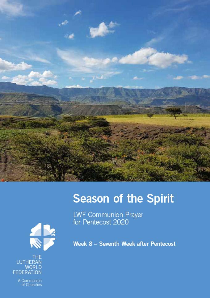 Season of the Spirit - LWF Communion Prayer for the Pentecost 2020: Week 8