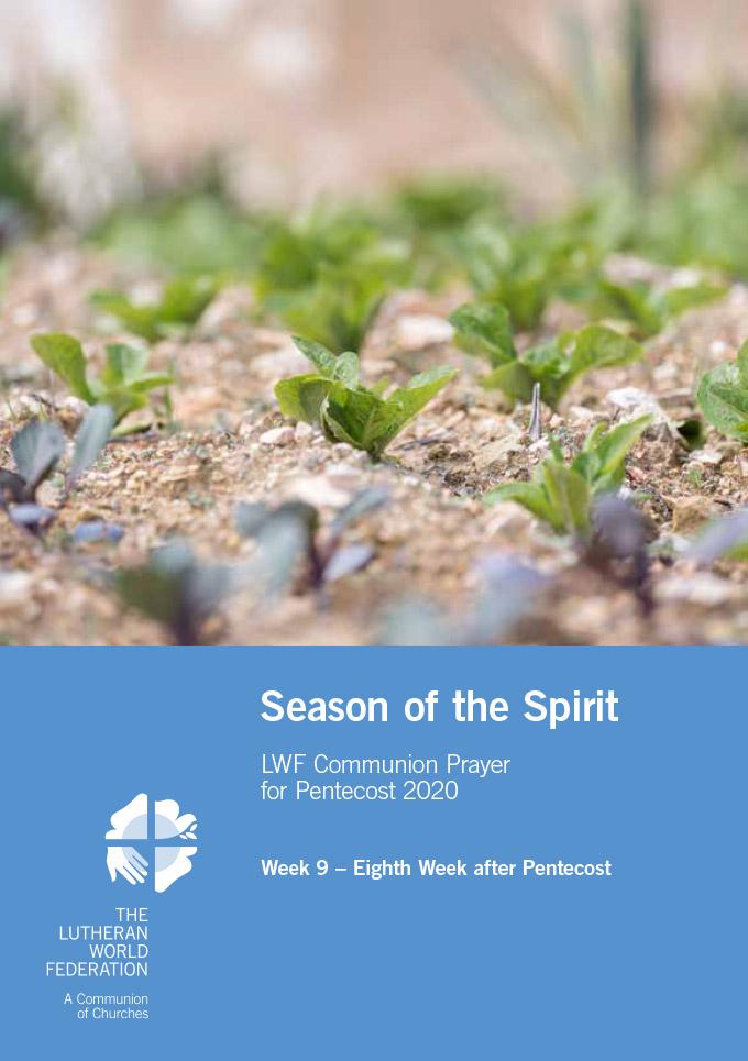 Season of the Spirit - LWF Communion Prayer for the Pentecost 2020: Week 9
