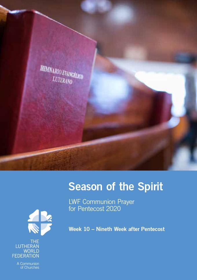 Season of the Spirit - LWF Communion Prayer for the Pentecost 2020: Week 10