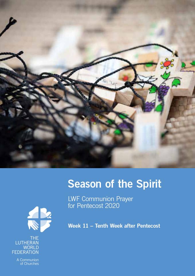 Season of the Spirit - LWF Communion Prayer for the Pentecost 2020: Week 11