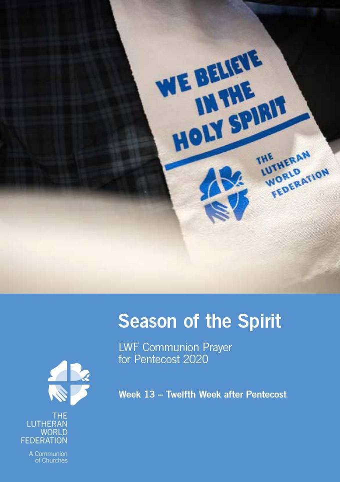 Season of the Spirit - LWF Communion Prayer for the Pentecost 2020: Week 13