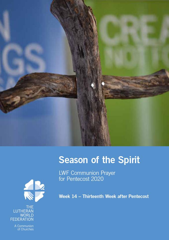 Season of the Spirit - LWF Communion Prayer for the Pentecost 2020: Week 14