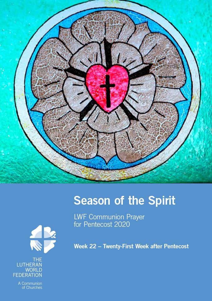 Season of the Spirit - LWF Communion Prayer for the Pentecost 2020: Week 22