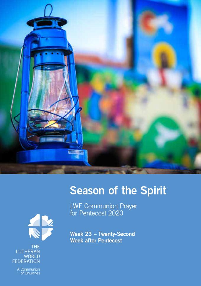 Season of the Spirit - LWF Communion Prayer for the Pentecost 2020: Week 23