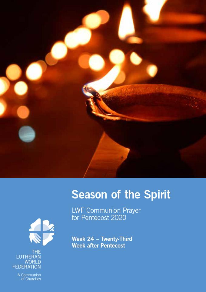 Season of the Spirit - LWF Communion Prayer for the Pentecost 2020: Week 24