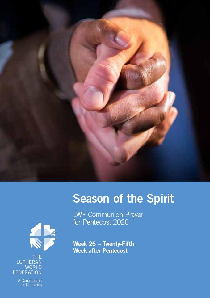 Season of the Spirit - LWF Communion Prayer for the Pentecost 2020: Week 26