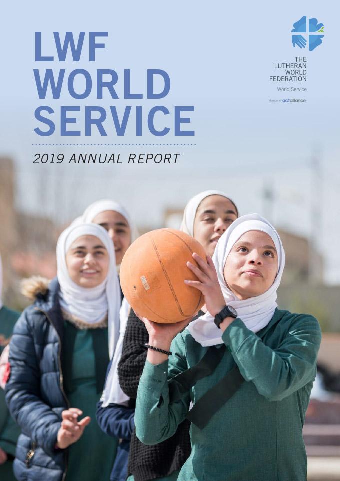 LWF World Service Annual Report 2019
