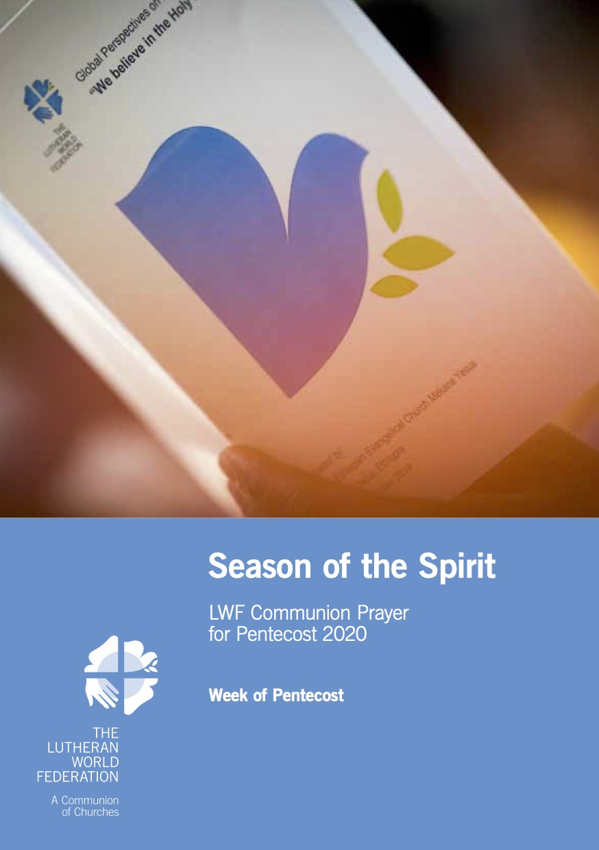 Season of the Spirit - LWF Communion Prayer for the Pentecost 2020: Week 1