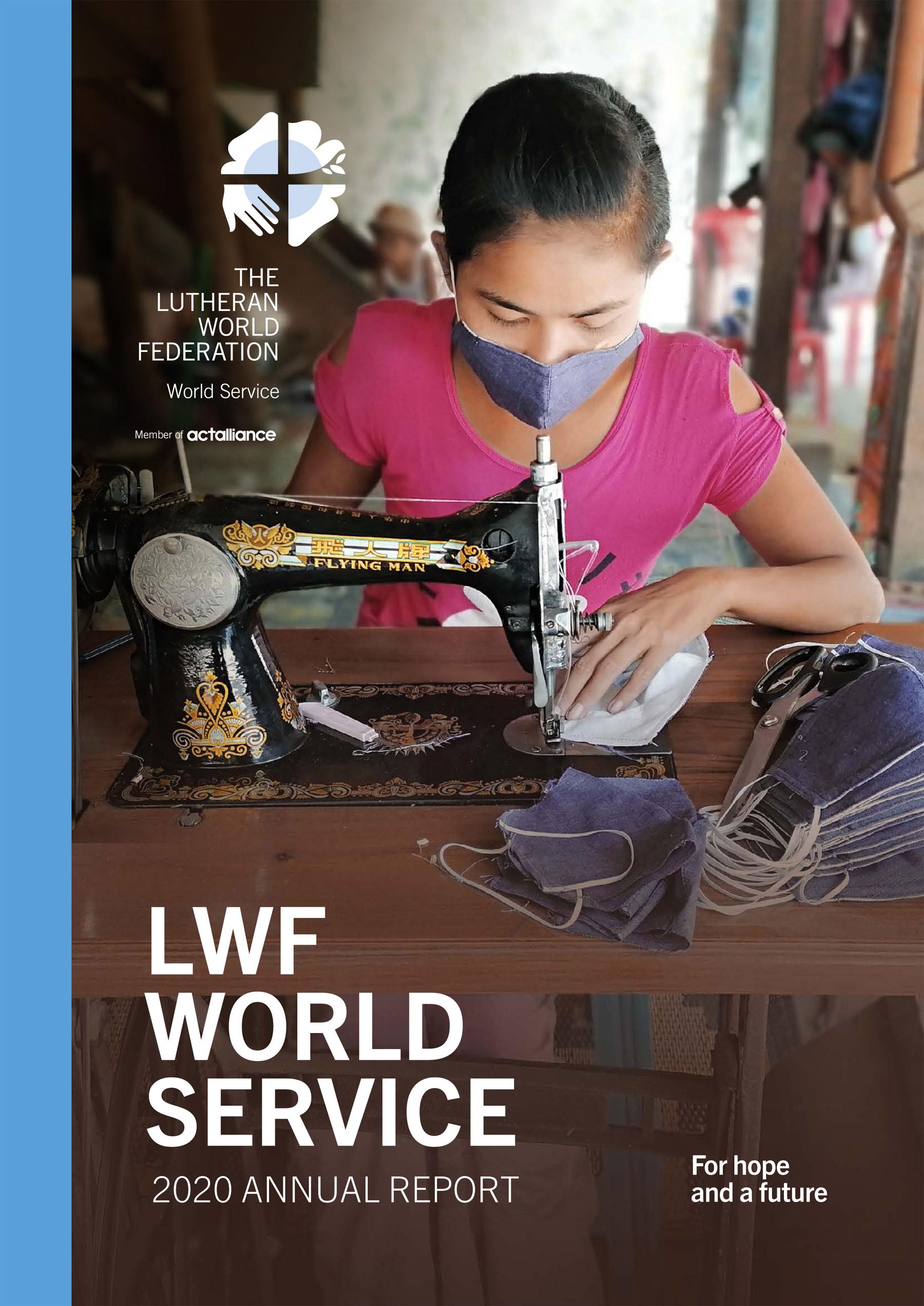 LWF World Service Annual Report 2020
