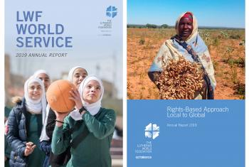 The two annual reports are available for download as resources on the LWF website. Montage: LWF/ S. Gallay