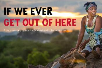 If we ever get out of here, a documentary by filmmaker Marika Griehsel and Lollo Jarnebrink