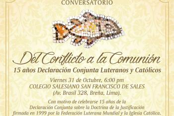 "Reformation Day in Peru: 15th JDDJ anniversary and dialogue on ""From Conflict to Communion."" Photo: ILEP"